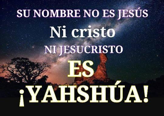 No, Gesù, ma il mio vero nome è: YAHSHUA