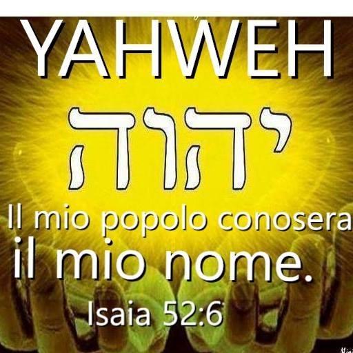 Il vero Dio, è Yahweh