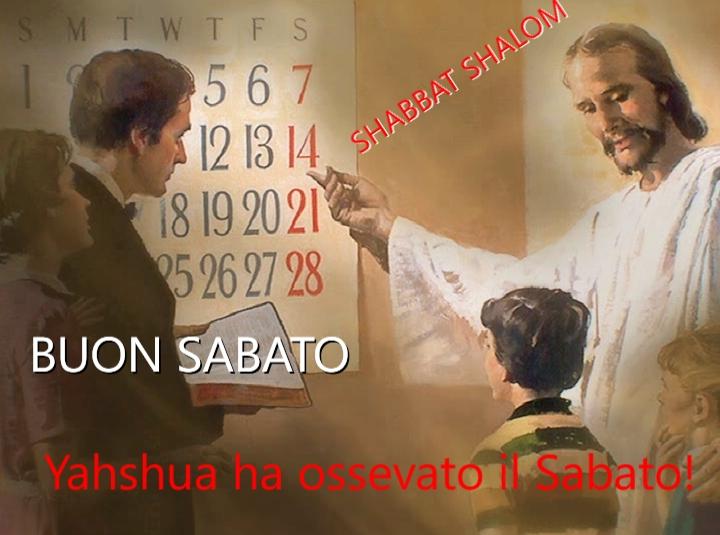 Giorno di riposo: SABATO ci dice Yahshua