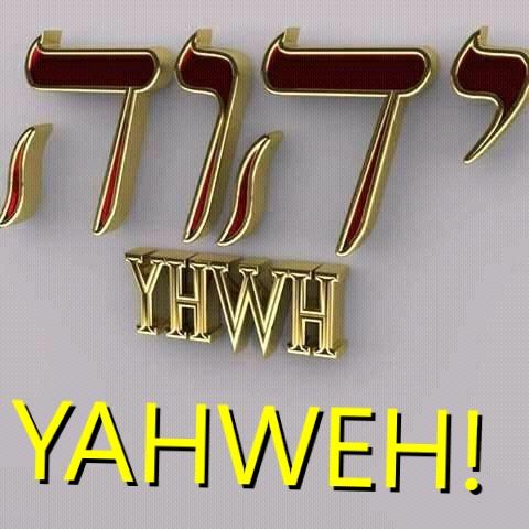 Il vero Dio è YAHWEH