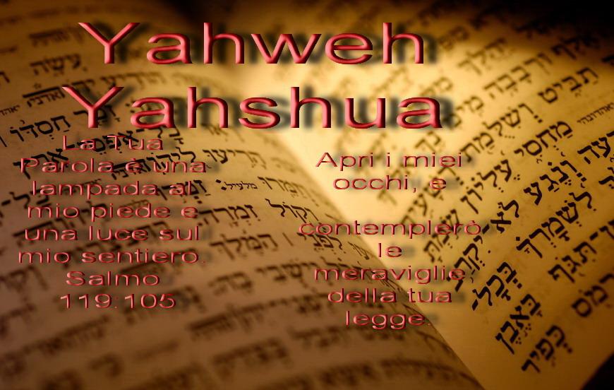 Questa è l´unica vera Parola di Yahwh