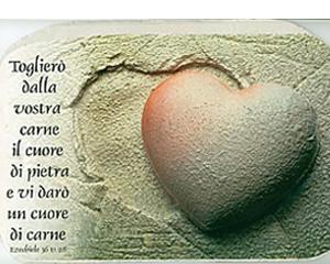 Dobbiamo cambiare il nostro cuore di pietra, in cuore di carne