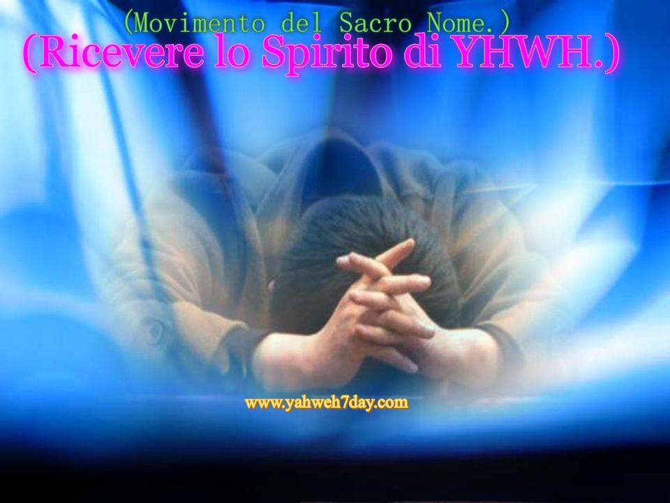 Ricevere lo Spirito di Dio