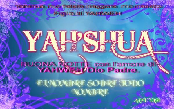 Figlio di Yahweh Dio è Yahshua